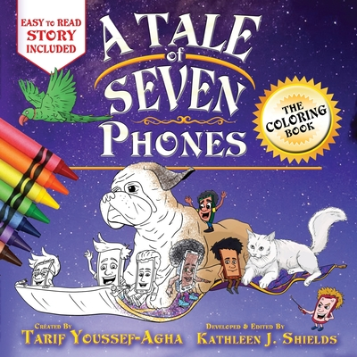 A Tale of Seven Phones, The Coloring Book - Youssef-Agha, Tarif, and Shields, Kathleen J