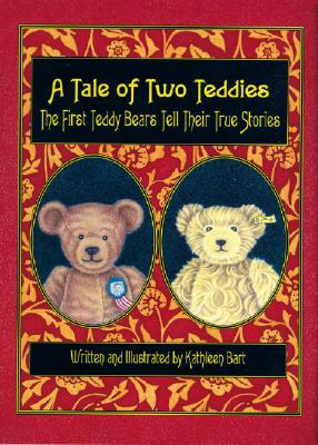 A Tale of Two Teddies - Bart, Kathleen