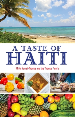 A Taste of Haiti - Yurnet-Thomas, Mirta