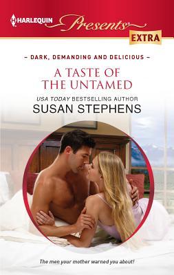 A Taste of the Untamed - Stephens, Susan