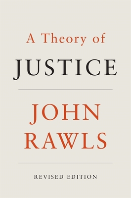 A Theory of Justice - Rawls, John, Professor
