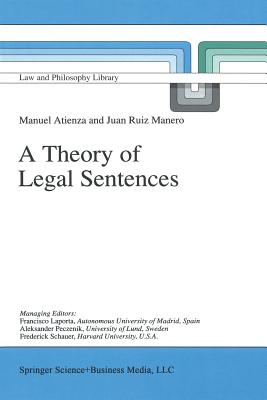A Theory of Legal Sentences - Atienza, Manuel