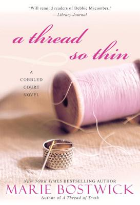 A Thread So Thin - Bostwick, Marie