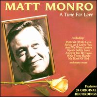 A  Time for Love - Matt Monro
