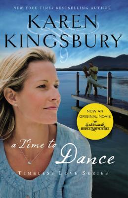 A Time to Dance - Kingsbury, Karen