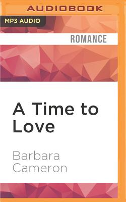 A Time to Love - Cameron, Barbara, and Udall, Kate (Read by)