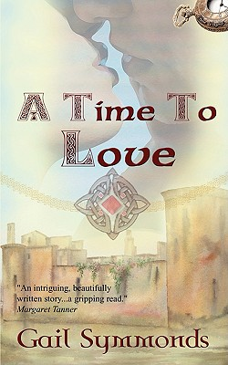 A Time to Love - Symmonds, Gail
