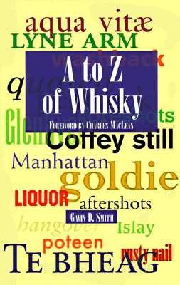 A to Z of Whisky - Smith, Gavin D
