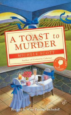 A Toast to Murder - Scott, Michele
