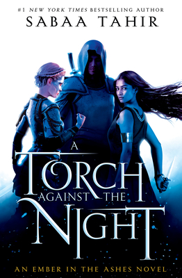 A Torch Against the Night - Tahir, Sabaa