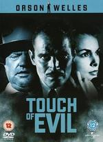 A Touch of Evil - Orson Welles