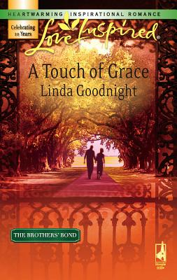 A Touch of Grace - Goodnight, Linda