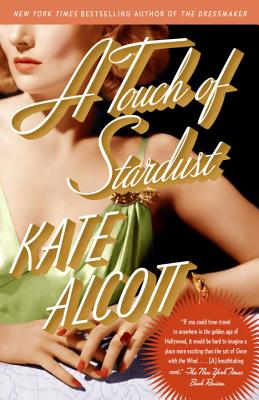 A Touch of Stardust - Alcott, Kate