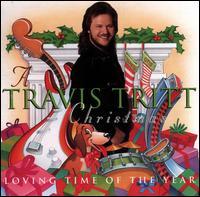 A Travis Tritt Christmas: Loving Time of the Year - Travis Tritt