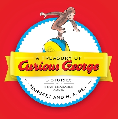 A Treasury of Curious George - Rey, H A