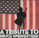 A Tribute to Bruce Springsteen [Big Eye]