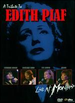 A Tribute to Edith Piaf: Live at Montreux 2004 -