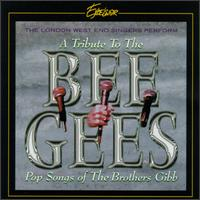 A Tribute to the Bee Gees: Pop Songs of the Brothers Gibb - London West End Singers