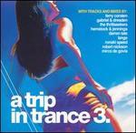 A Trip in Trance, Vol. 3
