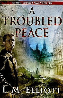 A Troubled Peace - Elliott, Laura Malone