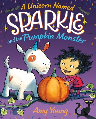 A Unicorn Named Sparkle and the Pumpkin Monster -