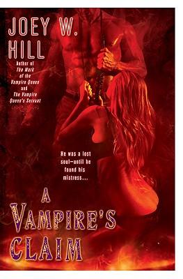 A Vampire's Claim - Hill, Joey W