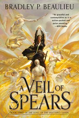 A Veil of Spears - Beaulieu, Bradley P