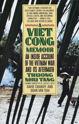 A Vietcong Memoir: An Inside Account of the Vietnam War and Its Aftermath - Tang, Truong Nhu, and Van Toai, Doan, and Chanoff, David