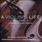 A Violin's Life, Vol. 2: Music for the 'Lipinski' Stradivari - Beethoven, Maier-Röntgen, Tubin