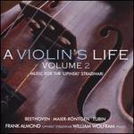 A Violin's Life, Vol. 2: Music for the 'Lipinski' Stradivari - Beethoven, Maier-R�ntgen, Tubin