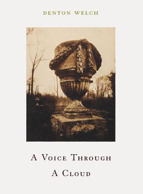 A Voice Through a Cloud - Welch, Denton