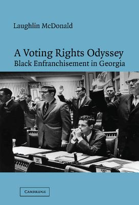 A Voting Rights Odyssey: Black Enfranchisement in Georgia - McDonald, Laughlin