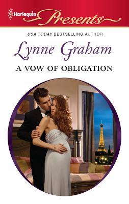 A Vow of Obligation - Graham, Lynne