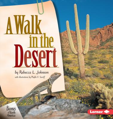 A Walk in the Desert - Johnson, Rebecca L