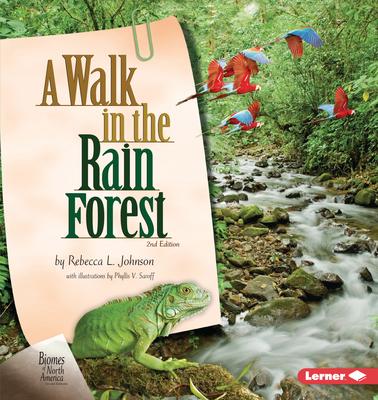 A Walk in the Rain Forest, 2nd Edition - Johnson, Rebecca L