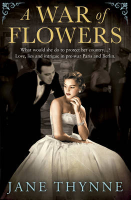 A War of Flowers - Thynne, Jane