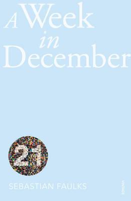 A Week in December: Vintage 21 - Faulks, Sebastian