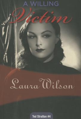 A Willing Victim - Wilson, Laura, Ms.