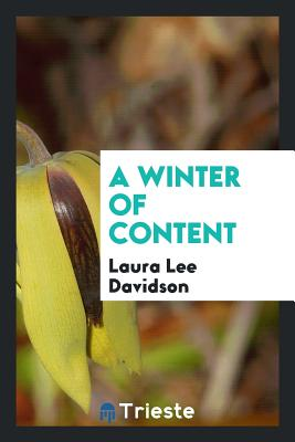 A Winter of Content - Davidson, Laura Lee