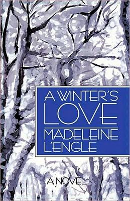 A Winter's Love - L'Engle, Madeleine