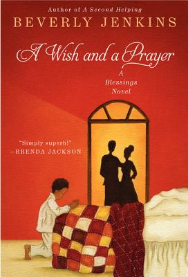 A Wish and a Prayer: A Blessings Novel - Jenkins, Beverly