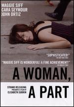 A Woman, A Part - Elisabeth Subrin