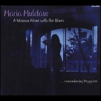 A Woman Alone with the Blues - Maria Muldaur