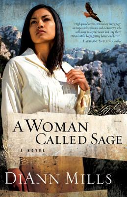 A Woman Called Sage - Mills, DiAnn
