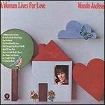 A Woman Lives For Love