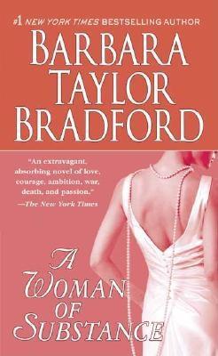 A Woman of Substance - Bradford, Barbara Taylor