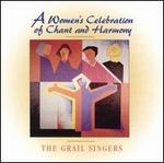 A Woman's Celebration of Chant and Harmony
