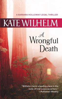 A Wrongful Death - Wilhelm, Kate