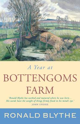 A Year at Bottengoms Farm - Blythe, Ronald