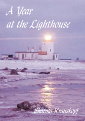 A Year at the Lighthouse - Krauskopf, Sharma